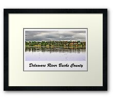 Delaware River Bucks County Framed Print