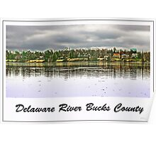 Delaware River Bucks County Poster