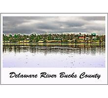 Delaware River Bucks County Photographic Print