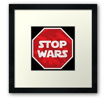 STOP WARS Framed Print