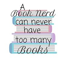 A book nerd can never have too many books (1)  by thebookstheppl