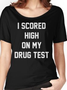 Funny Marijuana Drugs Women's Relaxed Fit T-Shirt