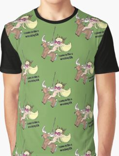 i came in like a wrecking Elk Graphic T-Shirt