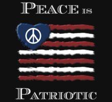Peace is Patriotic by Samuel Sheats