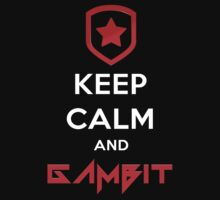 Keep Calm and Gambit (T-SHIRTS AND HOODIES) by Datsik