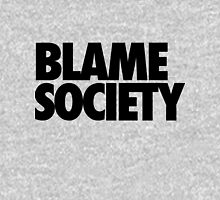 Blame Society Unisex T-Shirt