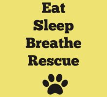 Eat, Sleep, Breathe, Rescue Kids Tee