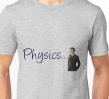 Doctor who 10th doctor- physics  Unisex T-Shirt
