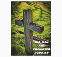 All men are cremated equally Kids Tee