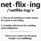 Netflix Definition of Netflixing - 1 by CalumCJL