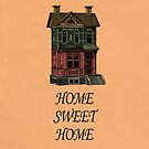 Home Sweet Home Quotes by thejoyker1986