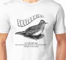Skylarking Unisex T-Shirt