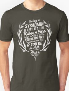 Being a SYSADMIN v2 Unisex T-Shirt