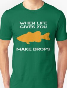 When Life Gives You Bass T-Shirt