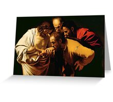 The Incredulity of St. Thomas by Caravaggio Greeting Card