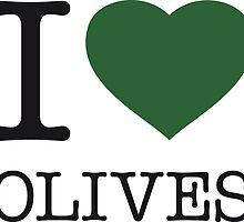 I ♥ OLIVES by eyesblau