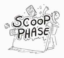 Scoop Phase ! by ingvy08