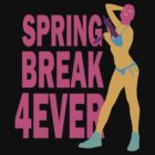 Spring Break 4eva by TyCart