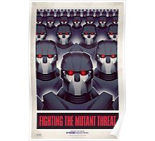 FIGHTING THE MUTANT THREAT!  Poster