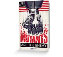 FIGHT THE MUTANTS! SUPPORT TRASK INDUSTRIES!  Greeting Card