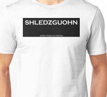 Shledzguohn Unisex T-Shirt
