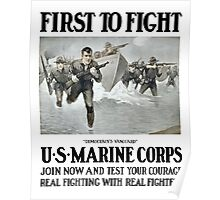 First To Fight -- US Marine Corps Poster