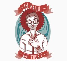 In Kaiju We Trust by Kelly Best