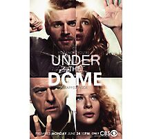 Under the Dome Promo Poster Photographic Print