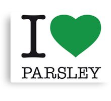 I ♥ PARSLEY Canvas Print