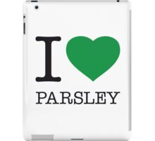 I ♥ PARSLEY iPad Case/Skin