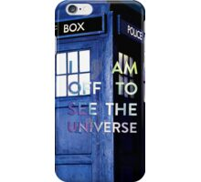 WARNING! Off to see the universe w/doctor iPhone Case/Skin