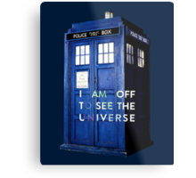 WARNING! Off to see the universe w/doctor Metal Print