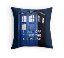 WARNING! Off to see the universe w/doctor Throw Pillow