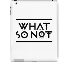 What so Not iPad Case/Skin