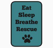 Eat, Sleep, Breathe, Rescue! Kids Tee