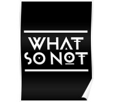 What so not - White Poster