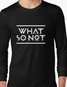 What so not - White Long Sleeve T-Shirt