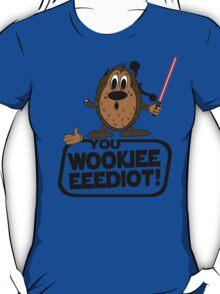Wookieeeeediot T-Shirt