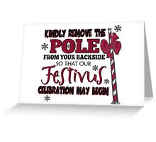 Seinfeld Inspired - Celebrate Festivus - Costanza Holiday Festivus - Merry Christmas - Festivus Pole Holidays - Parody Greeting Card