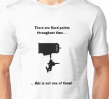 There are no fixed points Unisex T-Shirt