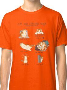 Cat Body Language Guide Classic T-Shirt