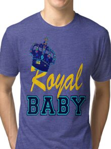 §♥Royal Crowned Baby Fantabulous Clothing & Stickers♥§ Tri-blend T-Shirt