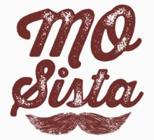 MOVEMBER - Mo Sista by gazbar