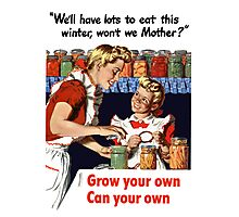 Grow Your Own Can Your Own -- WWII Photographic Print