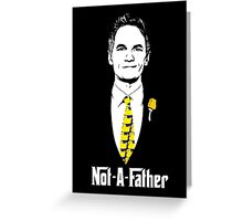 Not-A-Father (Ducky Tie Variant) Greeting Card
