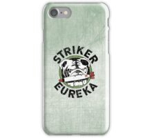 Striker Eureka iPhone Case iPhone Case/Skin