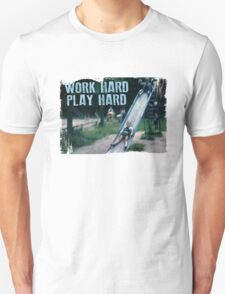 Work Hard, Play Hard T-Shirt