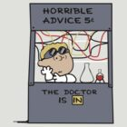 Horrible Advice by beware1984
