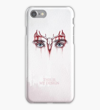 Hannibal This is my design iPhone Case/Skin