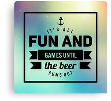 Fun and Games Canvas Print